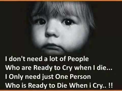 cry when I die